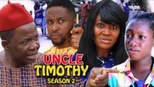 Uncle Timothy Season 2 - 2019 Nollywood Movie